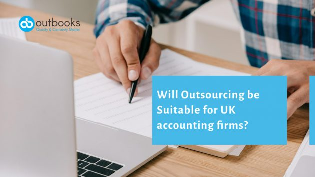 Will Outsourcing be Suitable for UK accounting firms