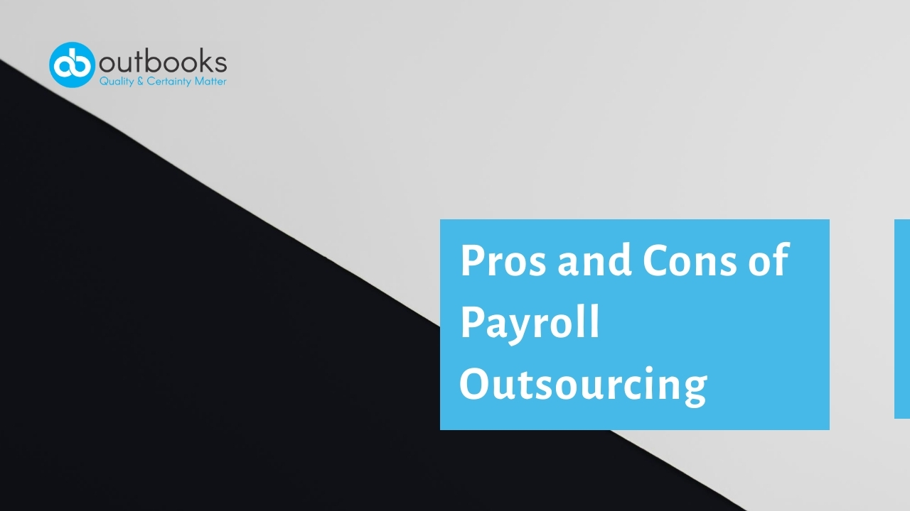 Pros and Cons of Payroll Outsourcing
