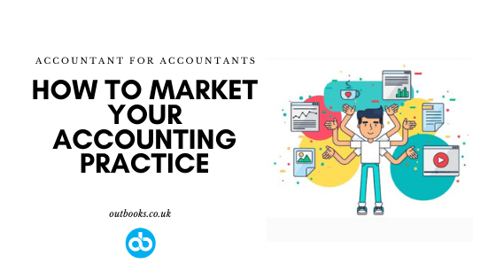 How To Market Your Accounting Practice