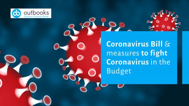 Coronavirus Bill & measures to fight Coronavirus in the Budget