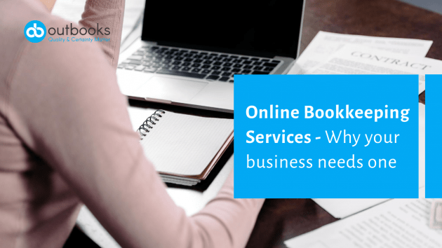 Online Bookkeeping Services - Why your business needs one-2