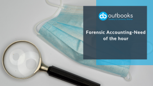 Forensic Accounting - Need of the hour